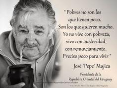 """""""Yo no soy pobre"""" José Mujica"""
