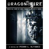 Dragon Fire (Kindle Edition)By Pedro L. Alvarez