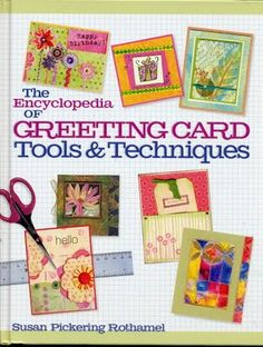 The Encyclopedia of Greeting Card Tools & Techniques by Susan Pickering