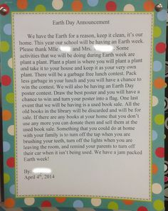 best written work gets to announce it at assembly or over the pa Earth Day Ideas for the Classroom