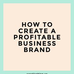 Want to create a lasting and profitable creative business brand? Here's what you need to know to start + FREE brand strategy template.