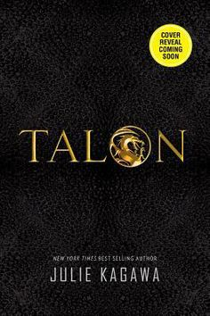 Talon (Talon, #1) by Julie Kagawa release date Oct 2014