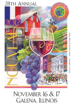 2012 Galena Cellars Nouveau Wine Release & Celebration Nov 16-17, 2012  Artwork by Dwight Walles--wine label & collectible poster