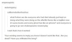 I'd love to see Shakespeare's new play