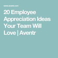 20 Employee Appreciation Ideas Your Team Will Love | Aventr