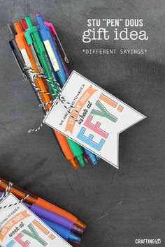 Pen gift idea with printable tags in different sayings!