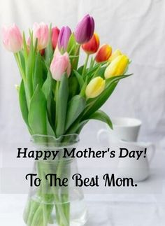 Happy Mother's Day! To the best mom. #Mothersdayquotes #2021Mothersdayquotes #Inspirationalmothersquotes #Caringmotherquotes #Bestmomquotes #Bestmomintheworld #Mothersdaysayings #Mothersday2021quote #Cutemothersdayquotes #Mothersdaypoems #Mothersdayquotesfromson #Motherslovequotes #Happymothersdayquotes #Motherhoodquotes #Mothersdayquotesfromdaughter #Mothersdaycaptions #Deepquote #Mothersdayigcaptions #Mothersdaygreetings #Mothersdaywishes #Beautifulquotes #Quotesandsayings #therandomvibez