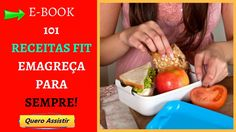 ❤ ➽⌛ E-book 101 Receitas fit - Emagreça Sem Passar Fome e Definitivament...