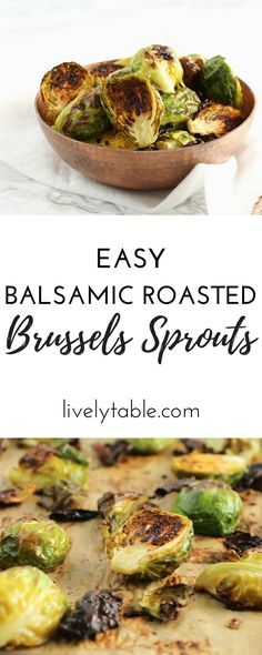 Simple balsamic roasted brussels sprouts are deliciously crispy and caramelized. They make the perfect easy side dish to go with any healthy dinner. (vegan, gluten-free) via livelytable.com