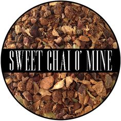 Sweet Chai O'Mine - 2 oz Bag