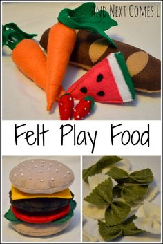 Felt play food with links to tutorials to make your own from And Next Comes L