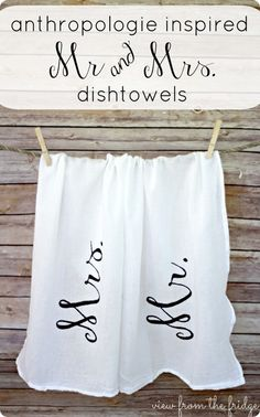 Looking for a way to add a personal touch to a wedding gift? Create a set of Anthropologie-inspired Mr. and Mrs. dishtowels for only $1 using a Sharpie!