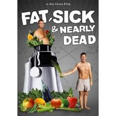 Fat Sick & Nearly Dead $14.99
