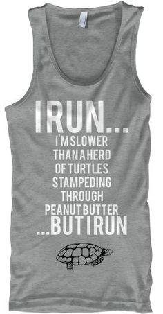 I run...