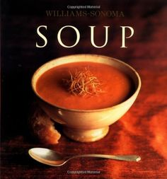 Read a free sample or buy Williams-Sonoma Soup by Diane Rossen Worthington. You can read this book with Apple Books on your iPhone, iPad, iPod touch, or Mac. Soup Stock Image, Seafood Recipes, Soup Recipes, Cookery Books, My Cookbook, Williams Sonoma, Recipe Collection, Book Collection, Main Meals