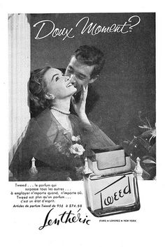 Vintage French ad for Tweed perfume (1952). #vintage #beauty #1950s #ads