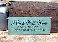 """This wooden sign is made from pine, and measures Approx x It reads """"Grandkids Welcome Parents by Appointment"""". I've used Wise Owl Synthesis Chalk Paint -Tourmanline- Color and Glazed over Home Decor Catalogs, Home Decor Store, Gold Home Decor, Wine Signs, Wine Decor, Kitchen Signs, Kitchen Decor, Rustic Kitchen, Kitchen Ideas"""