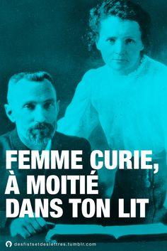 Femme Curie, à moitié dans ton lit. » Des Fists et Des Lettres sur Fessebook