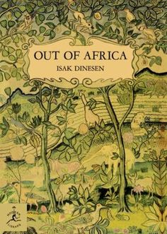 Annie's Book Club will meet Thursday, May 7th at 10am to discuss Out of Africa. In this book, Isak Dinesen gives a true account of her life on her plantation in Kenya. She tells with classic simplicity of the ways of the country and the natives: of the beauty of the land: of her guests: of primitive festivals: of big game that were her near neighbors and of Lulu, the little gazelle who came to live with her, unbelievably ladylike and beautiful.