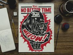 """I had fun with this one and the amazing phrase my creative director came to me with haha. It was too good not to push all the way. I was looking at a lot of old firework packaging which I feel was the best direction for something like this. """"No Better Time Than Meeow"""" by Nathan Yoder"""