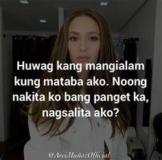 Buset Tagalog Quotes Patama, Tagalog Quotes Hugot Funny, Memes Tagalog, Hugot Quotes, Filipino Quotes, Pinoy Quotes, Filipino Funny, Tagalog Love Quotes, Funny Hugot Lines