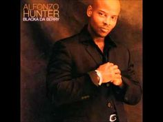Alfonzo Hunter - Just The Way (Playas Play) - YouTube