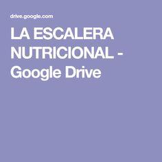 LA ESCALERA NUTRICIONAL - Google Drive