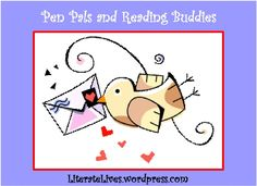 Pen Pals & Reading Buddies: I have decided starting a blog is like starting a pen pal friendship. You begin by explaining to each other who you are, and as your individual identities become est…