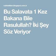Bu Salavata 1 Kez Bakana Bile Rasulullahﷺ İki Şey S öz Veriyor Hafiz, Allah, Prayer, Quotes, God, Allah Islam