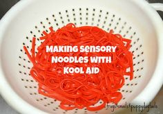 (FSPDT): Make Sensory Noodles With Kool Aid- quick and easy