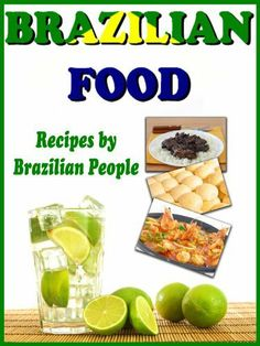 Brazilian Food - Recipes by Brazilian People by Henrique Fogli. $3.49. 84 pages
