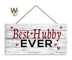"""Best Hubby Ever Sign, Distressed Wood Sign, Rustic Wall Art, 5"""" x 10"""" Sign, Valentine's Day Gift, Rustic Hearts, Gift For Him, Made To Order by WoodlandCrew on Etsy"""