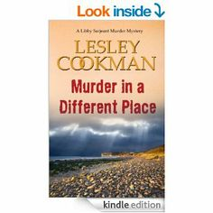 Murder in a Different Place (A Libby Sarjeant Murder Mystery Series Book 13) - Kindle edition by Lesley Cookman. Mystery, Thriller & Suspens...