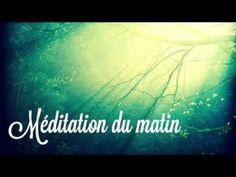 Méditation du matin - YouTube