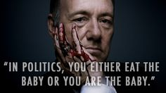 Frank Underwood has some words of wisdom for you. Most effective when read aloud in a southern accent. Truth Hurts, It Hurts, Frank Underwood Quotes, Wisdom Thoughts, Different Quotes, House Of Cards, Book Tv, Tv Quotes, Life Advice