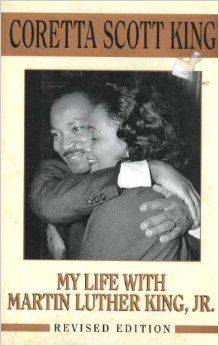ALABAMA ****CORETTA SCOTT KING 1927-2006 Born in Marion, this civil rights leader helped establish Martin Luther King, Jr., Day as a national holiday. **** #the50states #alabamabooks **** My ife With Martin Luther King, JR.: Coretta Scott King: 9780805024456: Amazon.com: Books