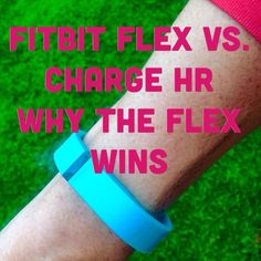 Fitbit flex vs charge hr - why the flex wins