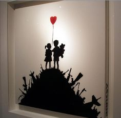 Truth. We are at war and the two of us can find each other in the middle of it. bansky