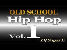 Old School Mixtape 1 (Soul/Funk/Hip Hop/R&B) - DJ Sugar E.