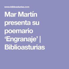 Mar Martín presenta su poemario 'Engranaje'   Biblioasturias