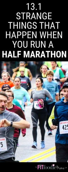 Strange Things That Happen When You Run A Half Marathon - The Fit Foodie Mama - Strange Things That Happen When You Run A Half Marathon running ideas runners, color running - Half Marathon Quotes, Marathon Diet, Half Marathon Tips, Half Marathon Training Schedule, Marathon Training For Beginners, Running Half Marathons, Marathon Runner Diet, Half Marathon Funny, Half Marathon Recovery