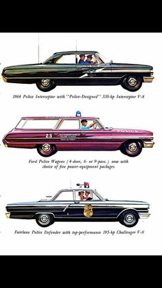 Ford Police, State Police, Police Cars, Ford Ltd, 1964 Ford, Police Vehicles, Emergency Vehicles, Ford Galaxie, Ford Motor Company
