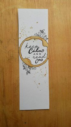 Items similar to paper bookmark, handmade bookmark with ink calligraphy, keep calm and read on, coffee painting, coffee bookmark on Etsy – Bag Ideas Bookmarks For Books, Creative Bookmarks, Cute Bookmarks, Paper Bookmarks, Bookmark Craft, Watercolor Bookmarks, Handmade Books, Etsy Handmade, Handmade Bookmarks