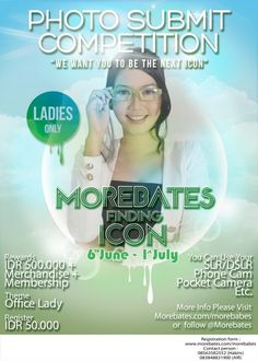 """Morebates Photo Submit Competition """"We Want You To Be The Next icon"""" LADIES ONLY!! 6 Juni – 1 Juli 2013  http://eventsurabaya.net/morebates-ph"""