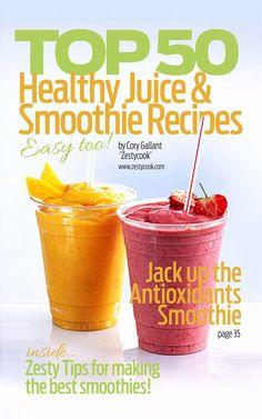 Top 50 Healthy Juice & Smoothie Recipes