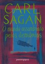 O MUNDO ASSOMBRADO PELOS DEMÔNIOS (EDIÇÃO DE BOLSO) - Carl Sagan - Companhia das Letras