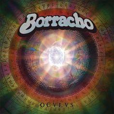 Borracho - Oculus (2013) (Full Album)