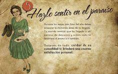 """'HAZLO SENTIR EN EL PARAÍSO' Esta es una de las """"11 reglas para mantener a tu marido feliz"""" que proceden de una publicación de los años 50 que se repartía entre las mujeres que hacían el Servicio Social en la Sección Femenina que estuvo vigente desde 1937 hasta 1978. Así era como pensaban los ideólogos del Régimen de la dictadura de Franco. La mujer al servicio del hombre. El trabajo en casa, y el ser servil,  era la norma que dictaba el Nacional Catolicismo del franquismo."""