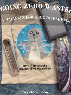 Going Zero Waste: 11 Changes for a Big Difference – Watch Me Go