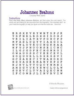 Johannes Brahms   Composer Word Search Worksheet - http://www.makingmusicfun.net/htm/f_printit_free_printable_worksheets/brahms-word-search.htm
